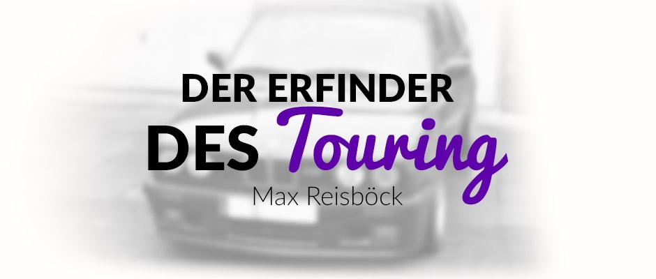 der-erfinder-des-bmw-touring-maxreisboeck